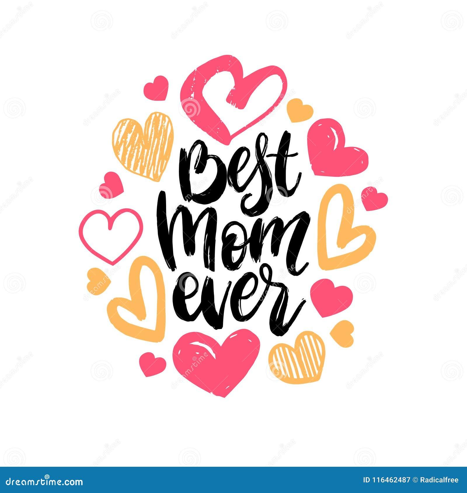 Las mejores letras de la mano del vector de la mamá nunca Ejemplo feliz de la caligrafía del día de madres con los corazones exha