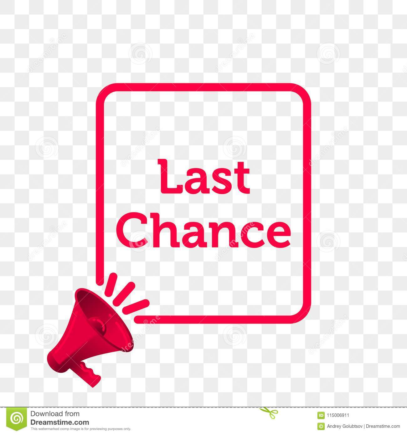 Last Chance message quote megaphone vector icon