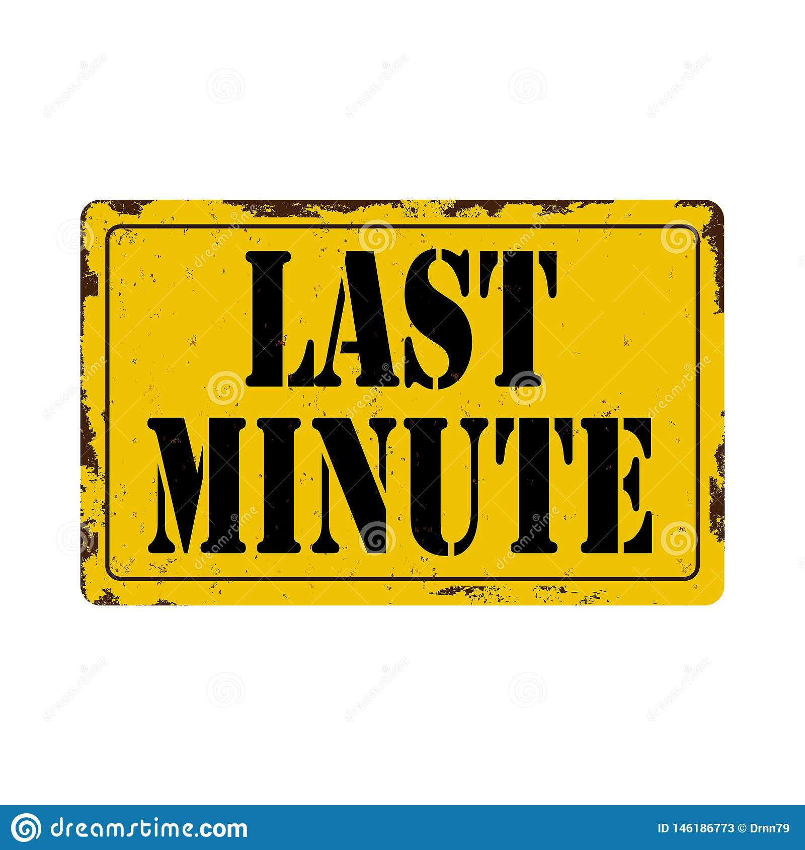 Last minute Antiques vintage rusty metal sign on a white background