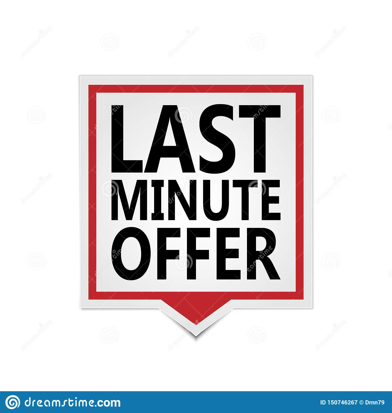 Last Minute Offer Square speech bubble Label web sticker isolated