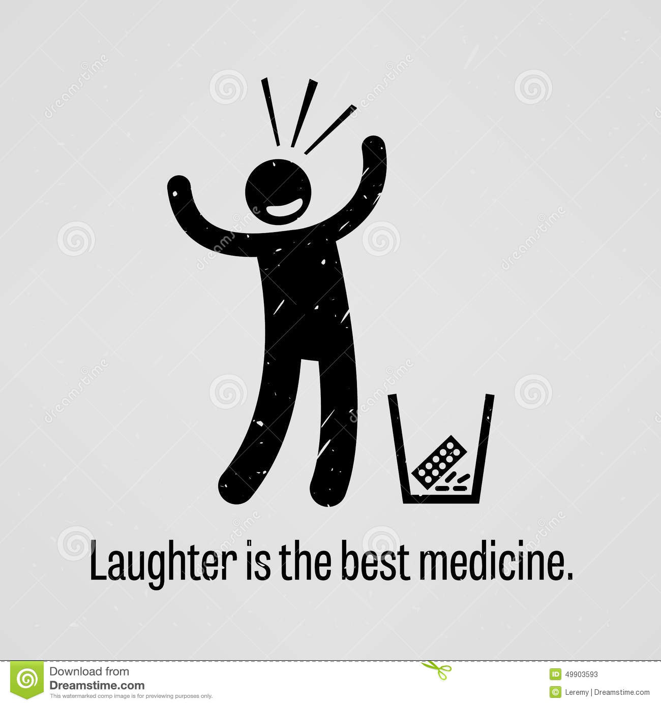 Laughter Is The Best Medicine Proverb