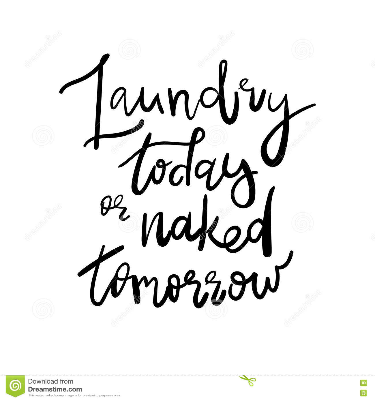 Laundry Today Or Naked Tomorrow Saying Quote Room Wall Art Decal Sticker DIY FI