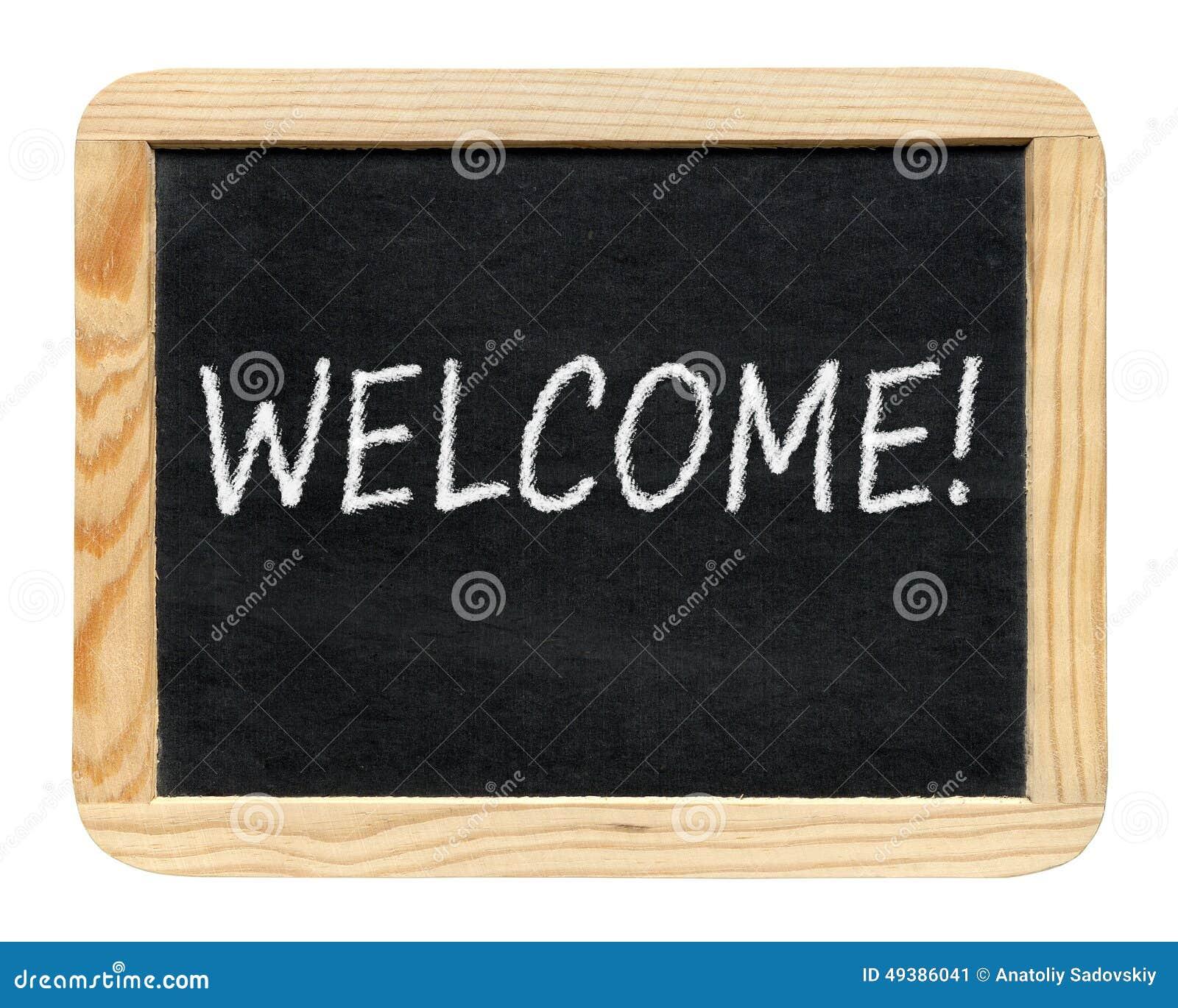 Ben noto Lavagna Con Il Benvenuto! Frase Immagine Stock - Immagine: 49386041 YX33