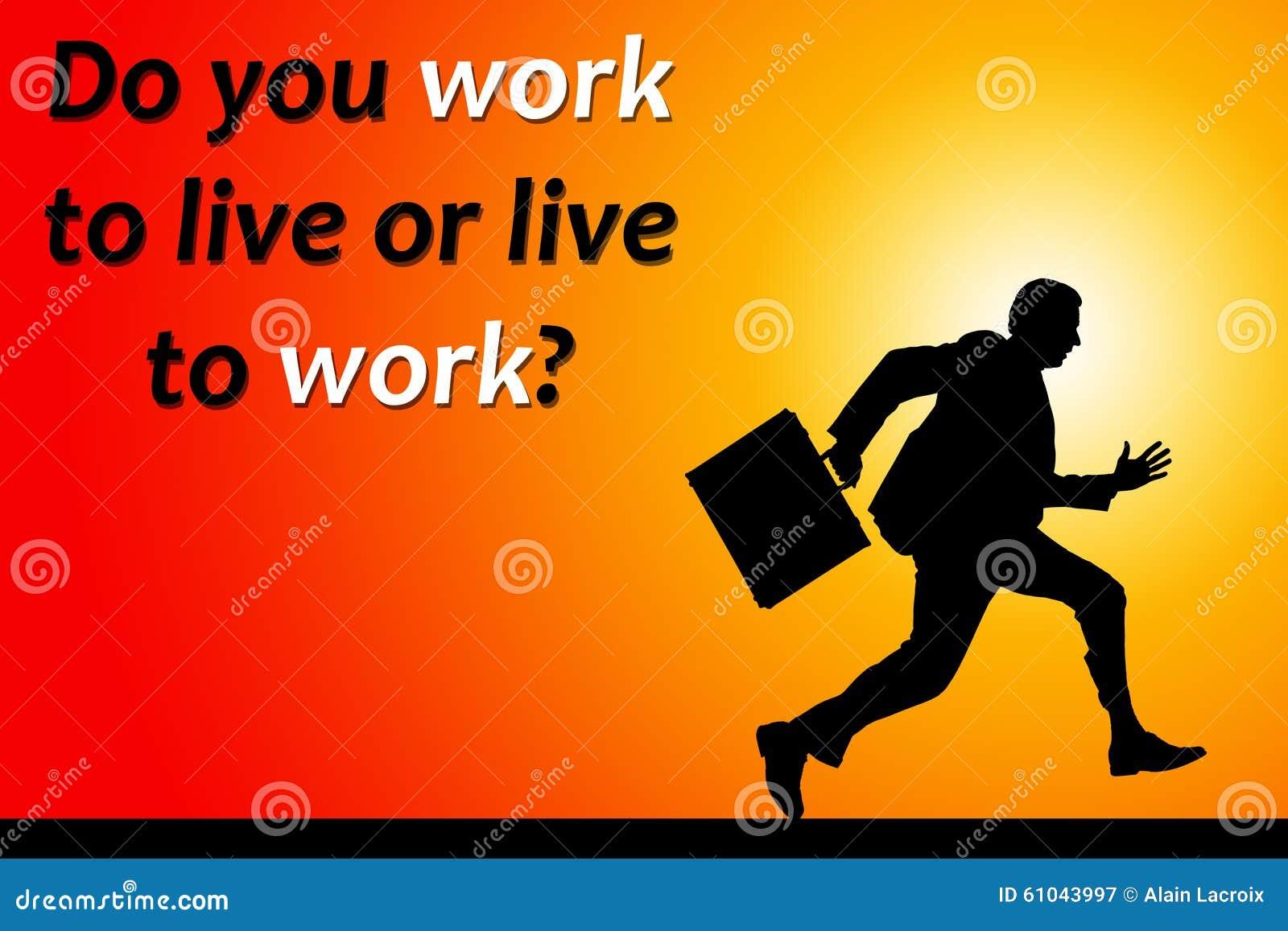 Lavoro Da Vivere Illustrazione Di Stock Illustrazione Di Carriera