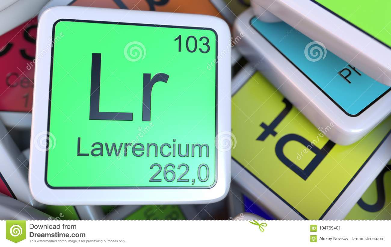 Lawrencium Lr Block On The Pile Of Periodic Table Of The Chemical