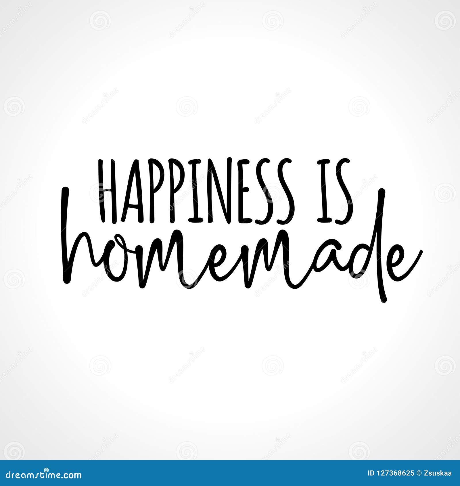 Le bonheur est fait maison