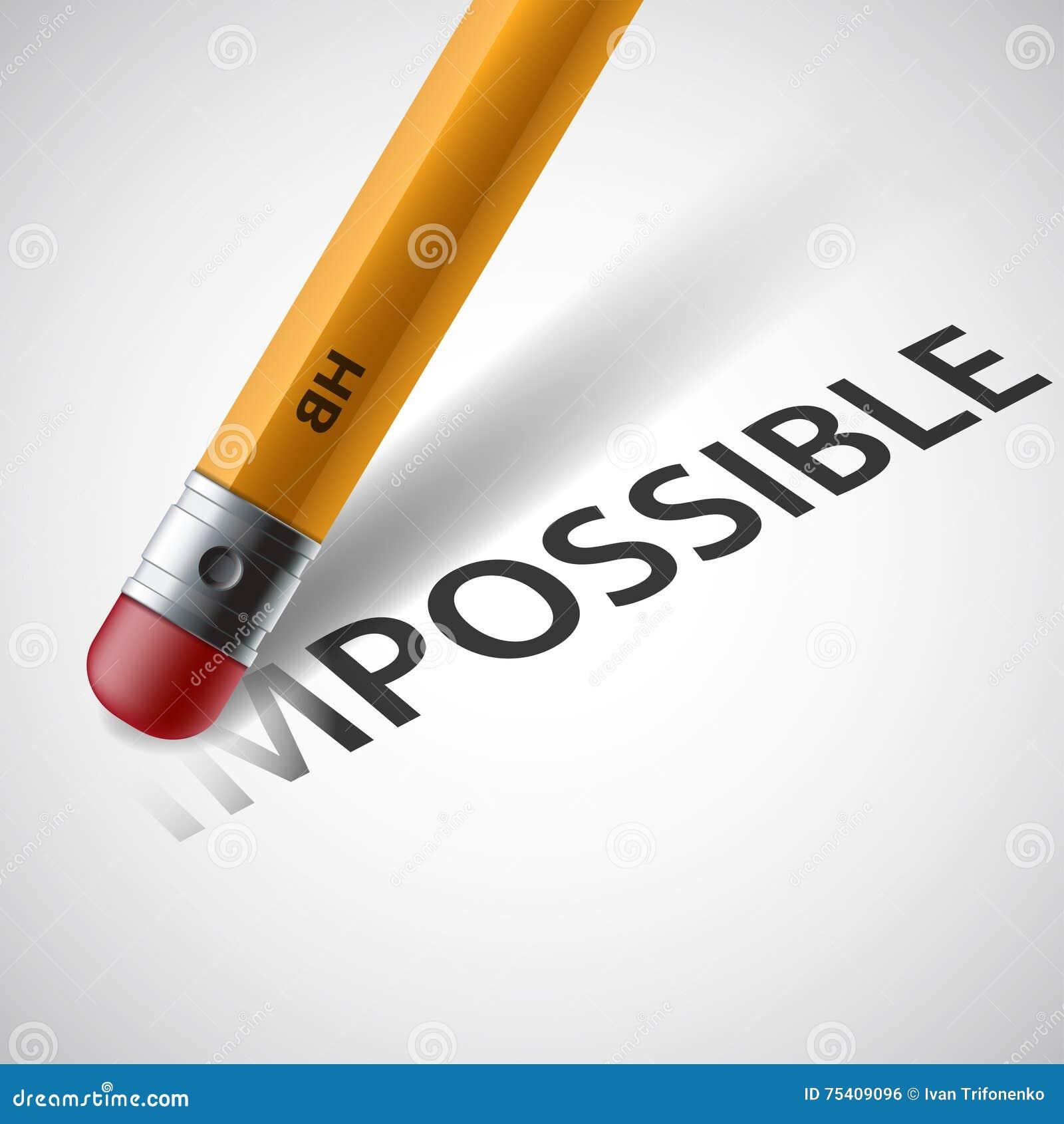 le crayon efface le mot impossible barre illustration de vecteur illustration du effacement. Black Bedroom Furniture Sets. Home Design Ideas