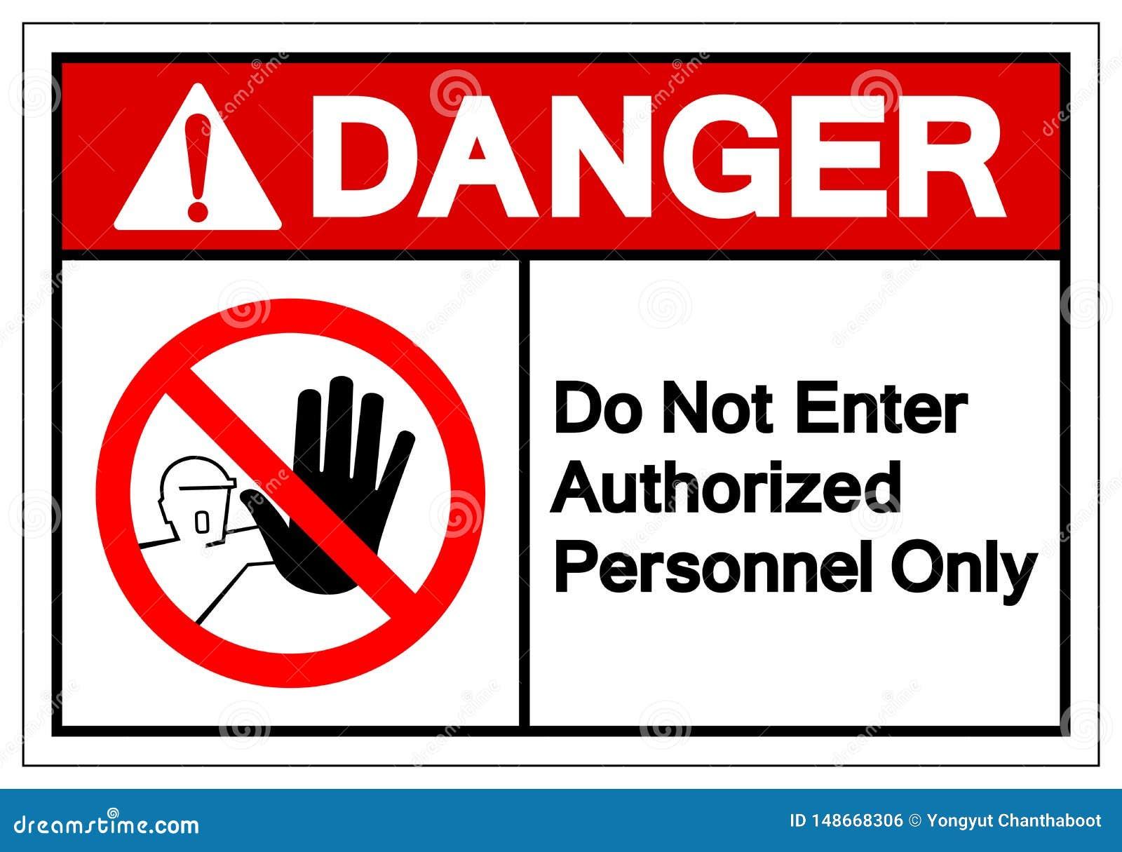 Le danger n écrivent pas le signe autorisé de symbole de personnel seulement, l illustration de vecteur, isolat sur le label blan