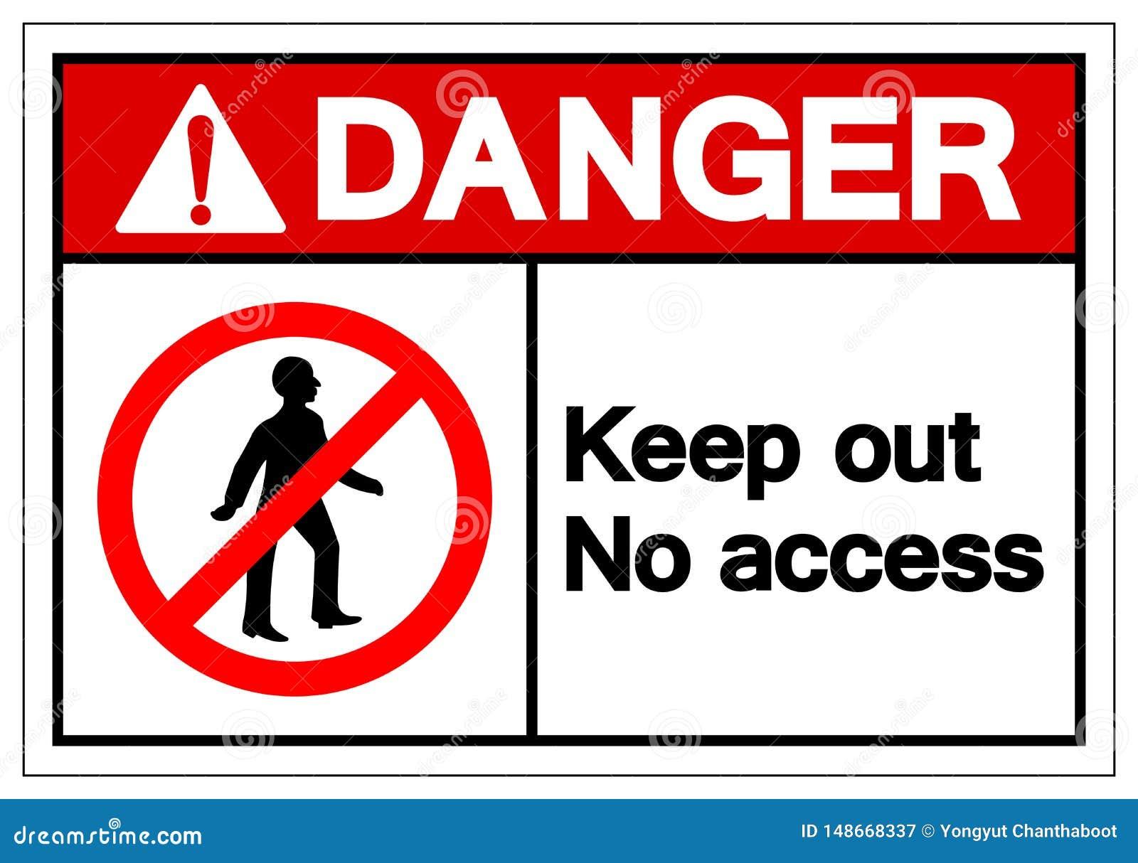 Le danger n empêchent d entrer aucun signe de symbole d Access, l illustration de vecteur, isolat sur le label blanc de fond EPS1