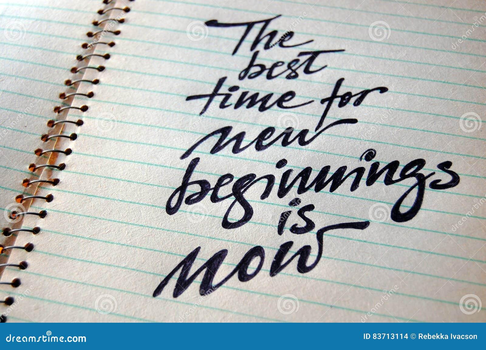Le meilleur moment pour de nouveaux débuts est maintenant