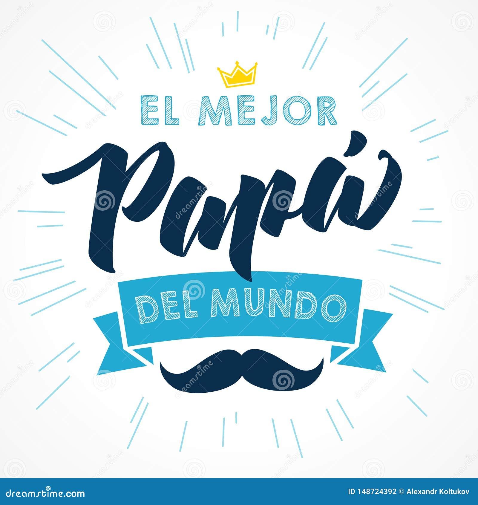 Le meilleur papa au monde - langue espagnole