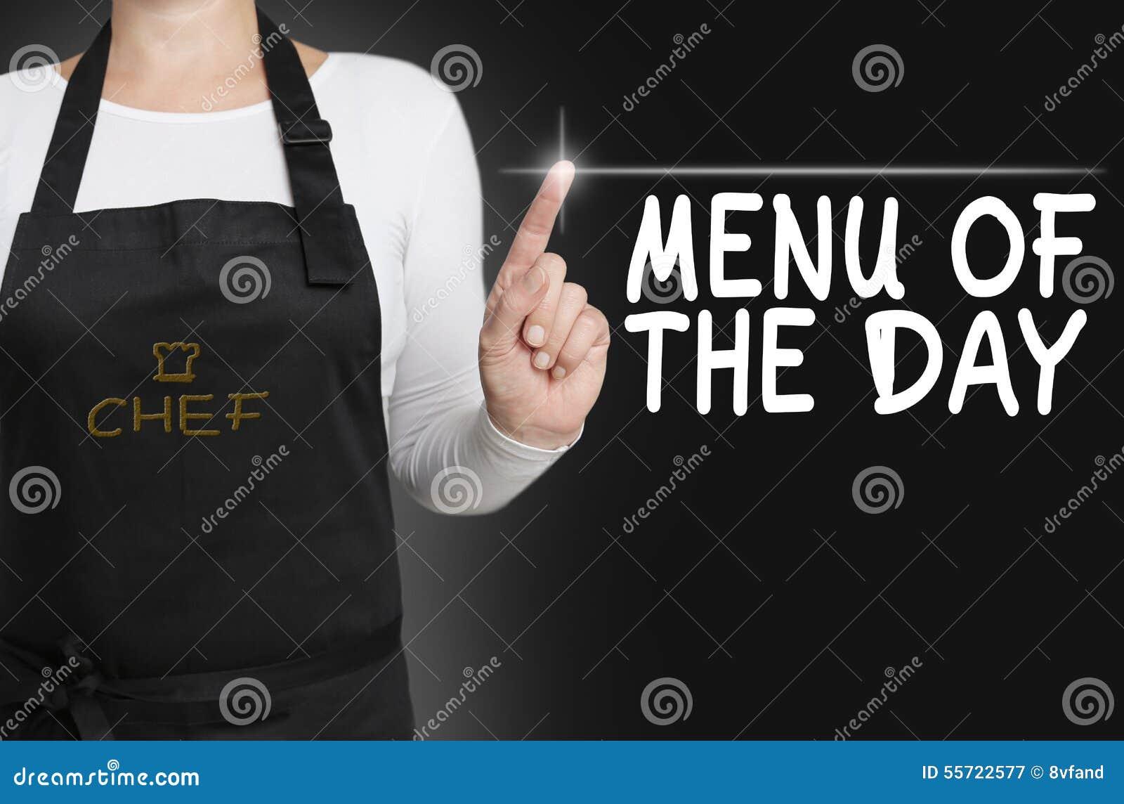 Le menu de l écran tactile de jour est actionné par le chef