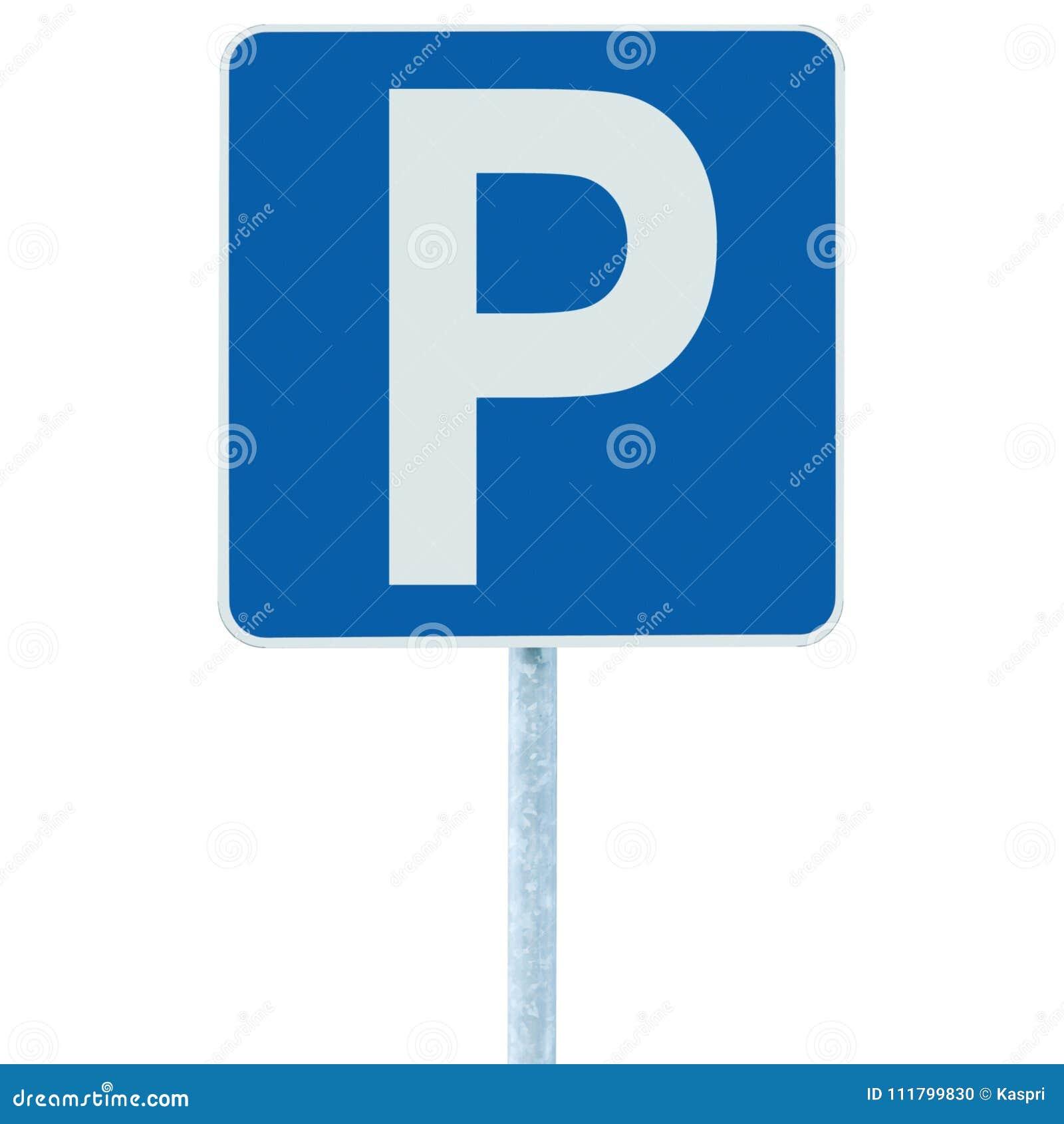 Le parking se connectent le poteau de courrier, le roadsign de route du trafic, OIN bleue