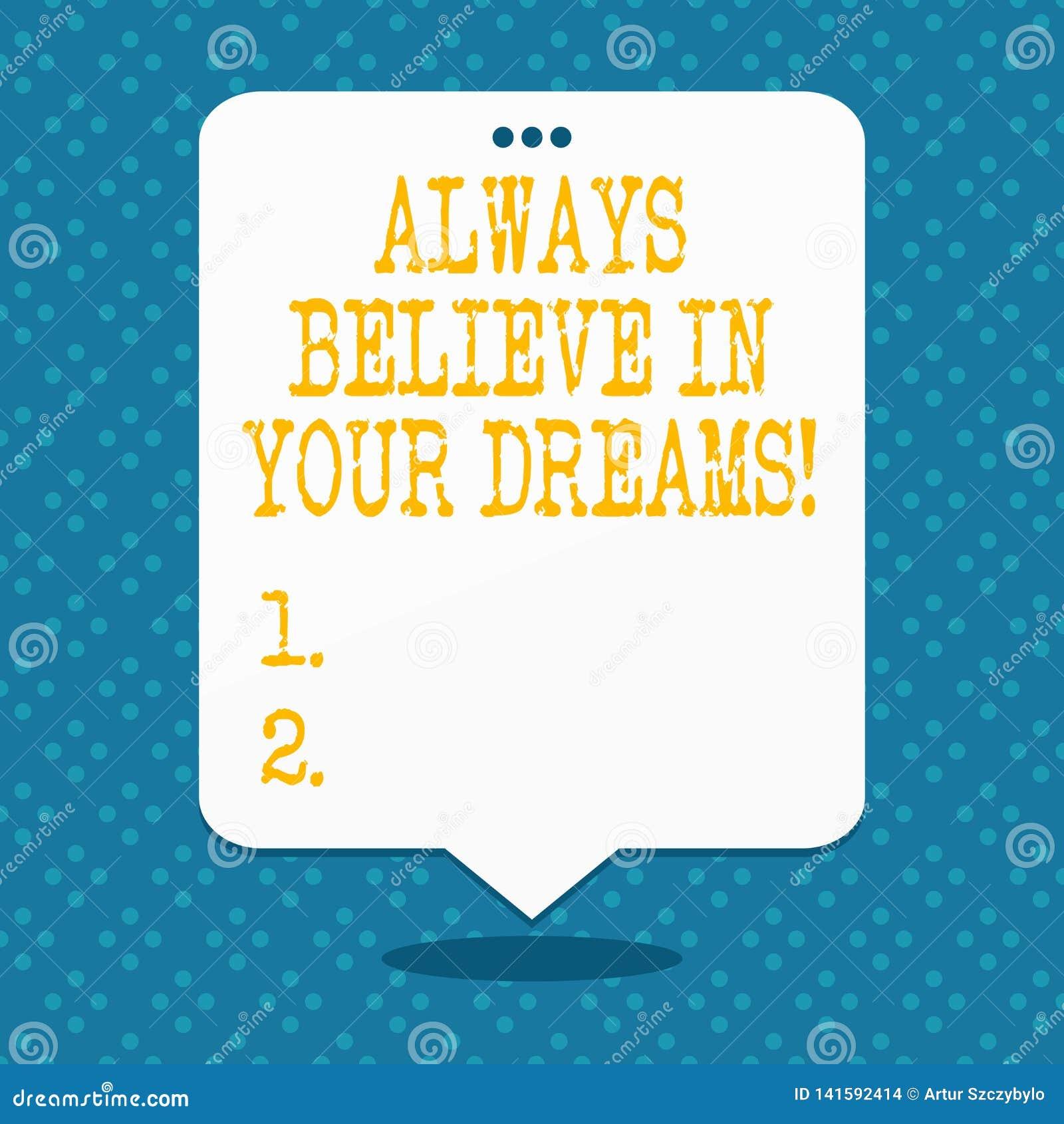 Le texte d écriture croient toujours en vos rêves Concept signifiant la foi de confiance croyant en vous-même