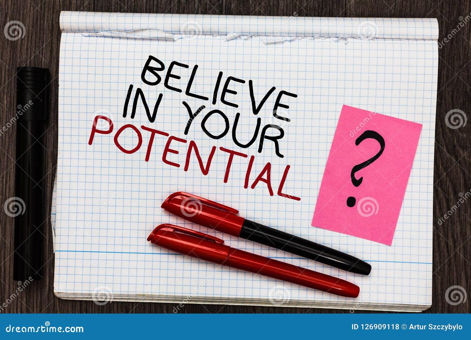 Le texte d écriture de Word croient en votre potentiel Le concept d affaires pour font s inspirer le motiavate de confiance en so