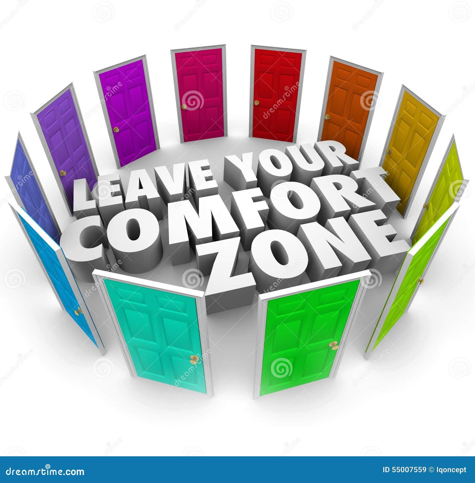 Leave Your Comfort Zone Doors New Opportunities