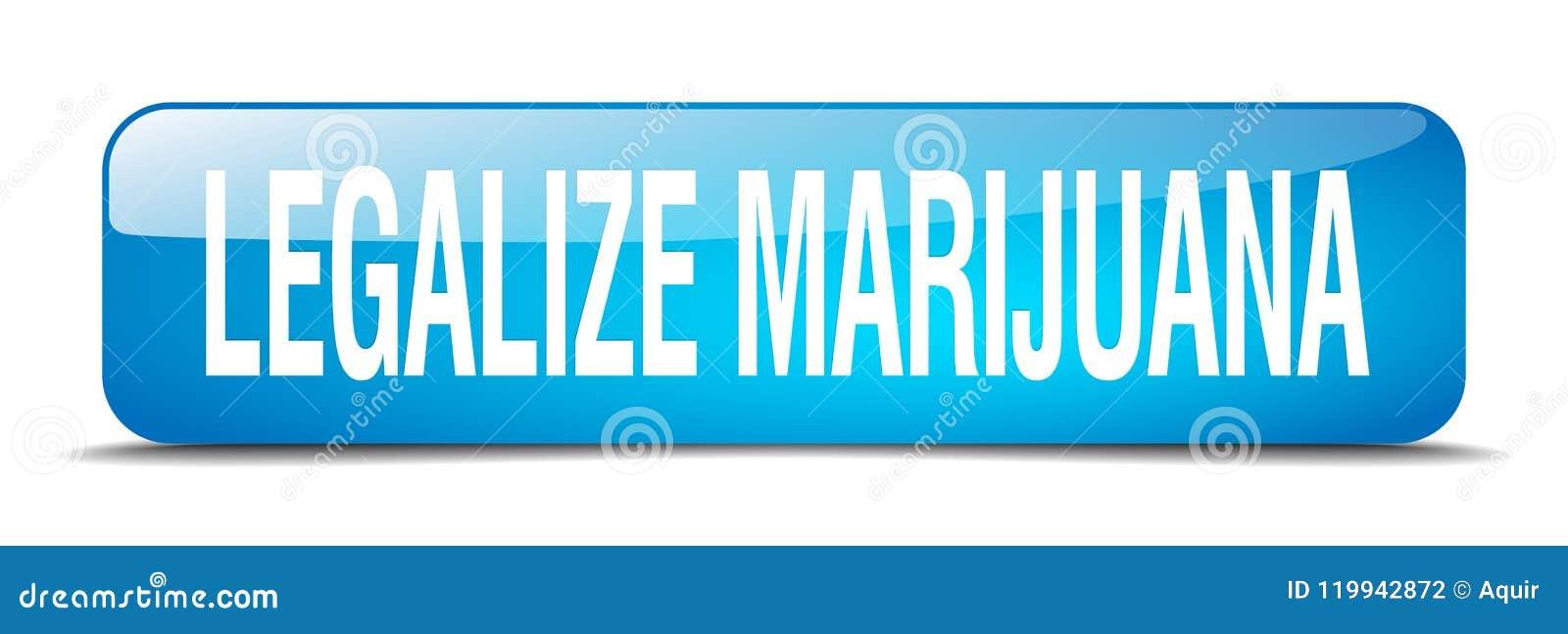 Legalice el botón de la marijuana