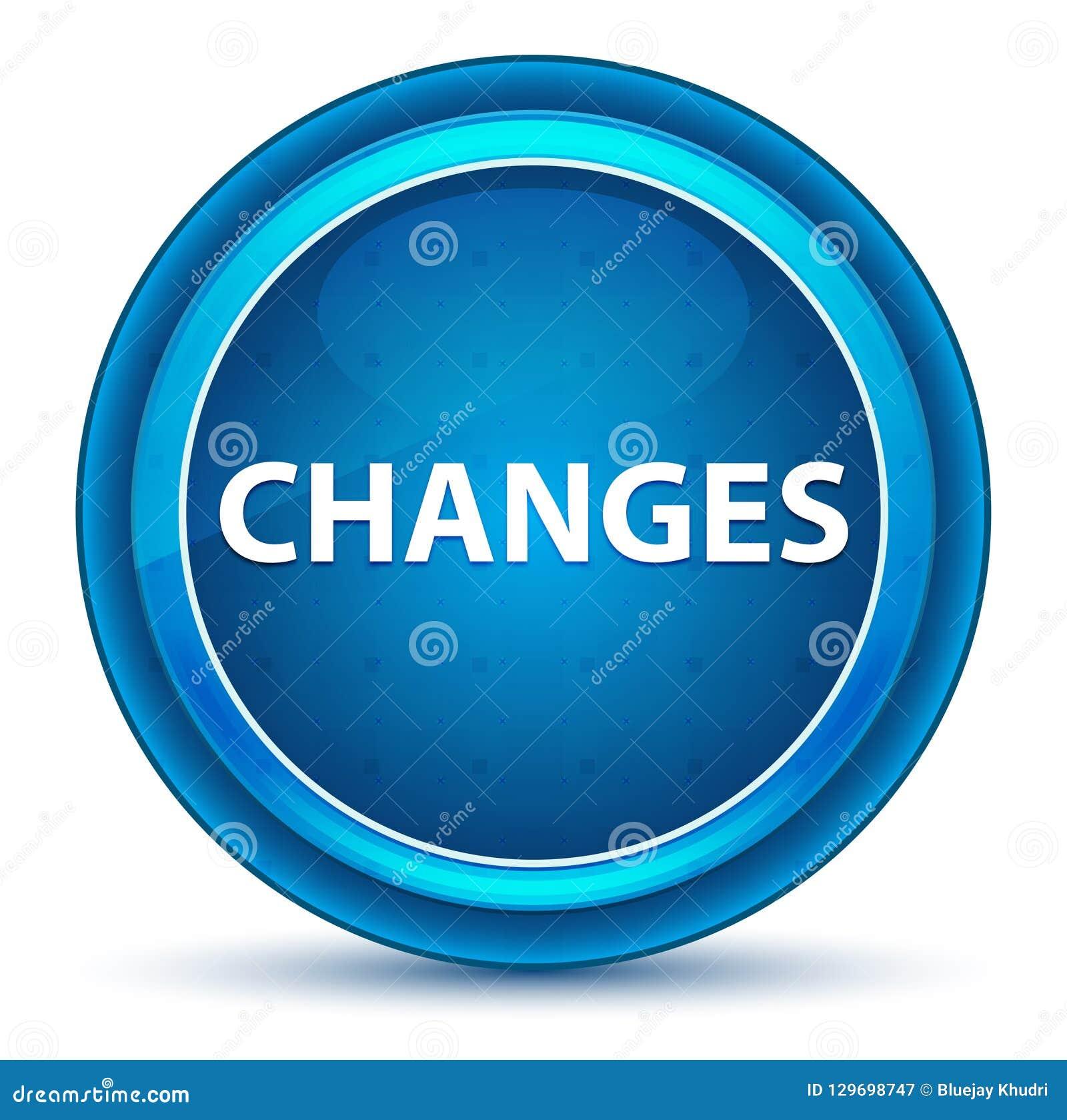 Les changements regardent le bouton rond bleu