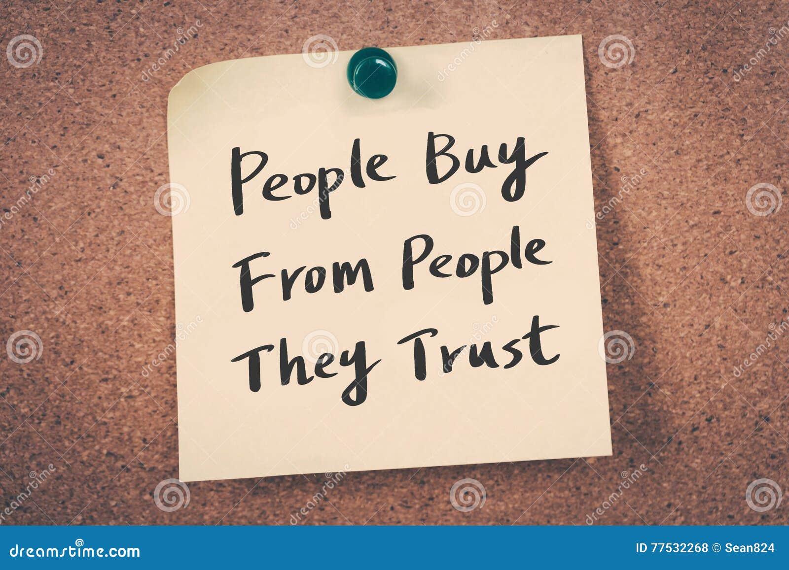 Les gens achètent des personnes qu ils font confiance