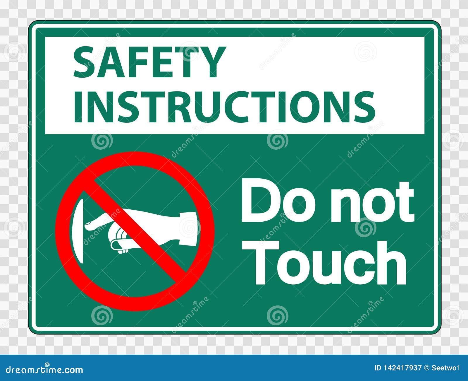 Les instructions de sécurité de symbole ne touchent pas le label de signe sur le fond transparent