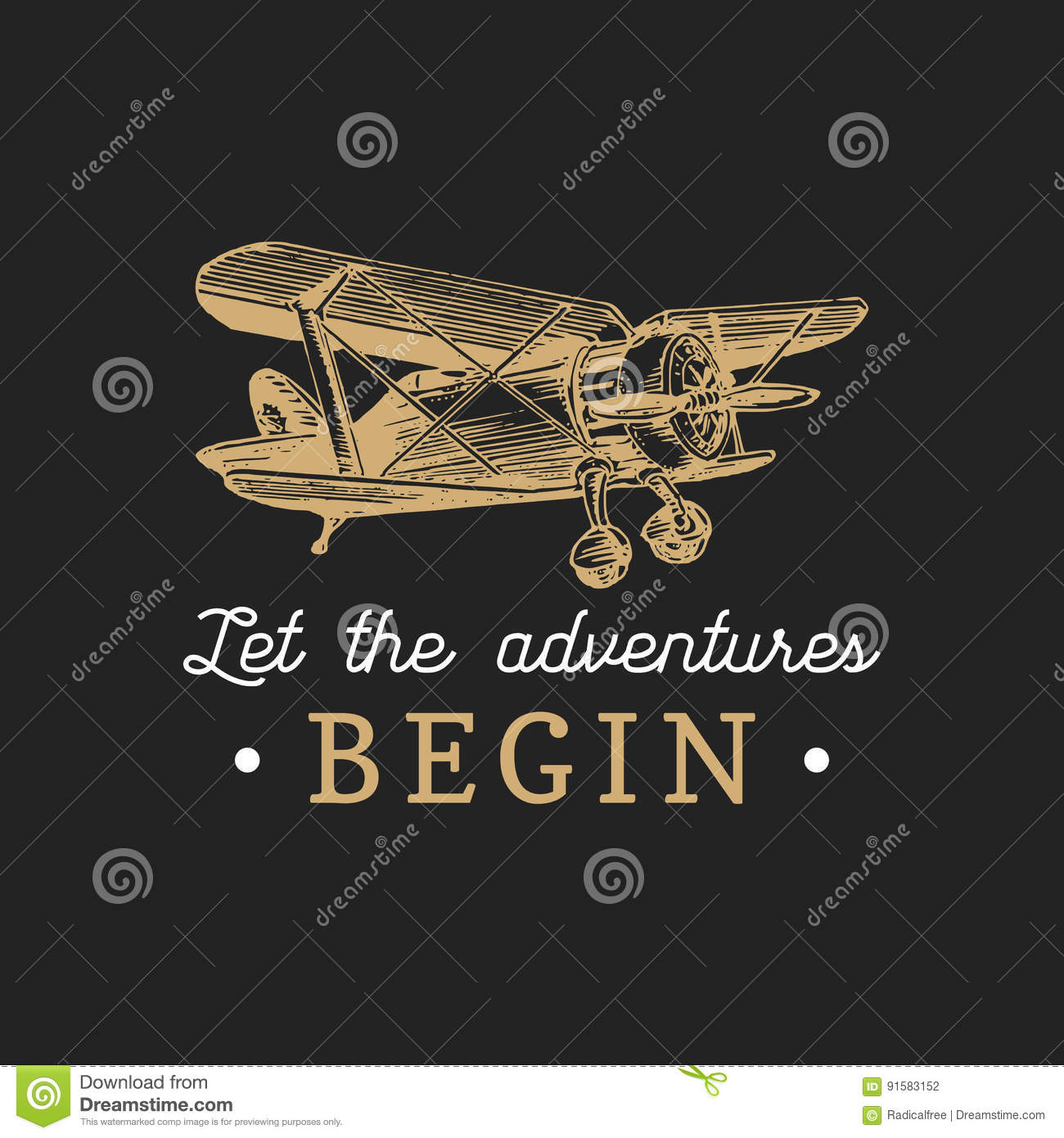 Let the adventures begin motivational quote. Vintage retro airplane logo. Vector hand sketched aviation illustration.