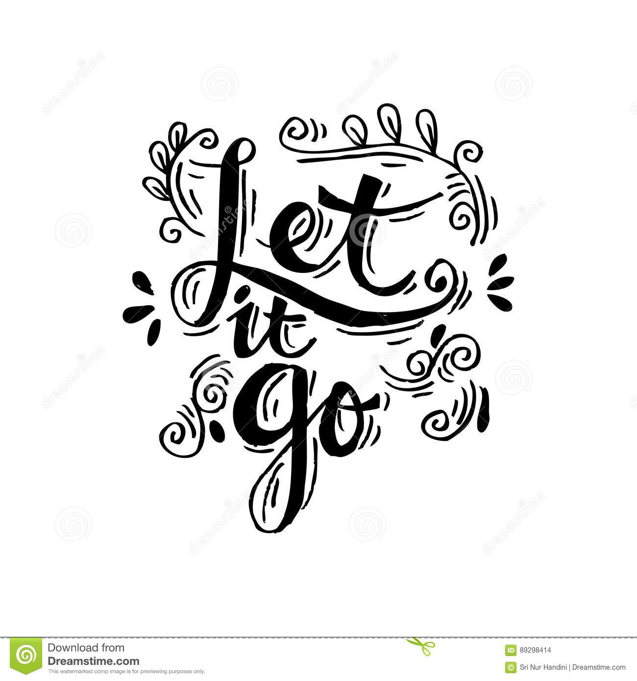 Let It Go Quotes Let It Gostock Illustrationimage Of Party Brush  89298414