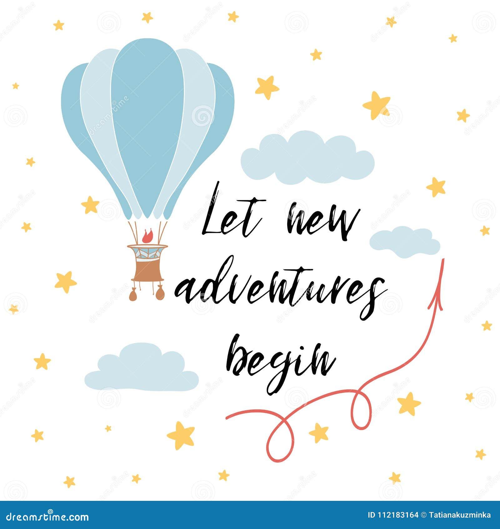 Let new adventures begin slogan for shirt print design with hot air balloon. Vector phrase