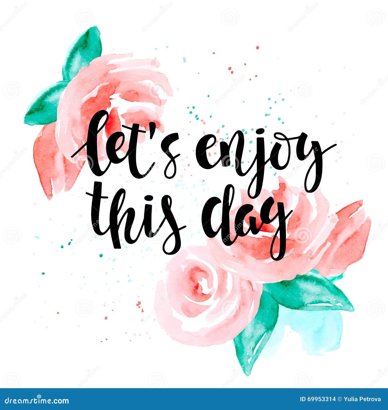enjoy life everyday quotes