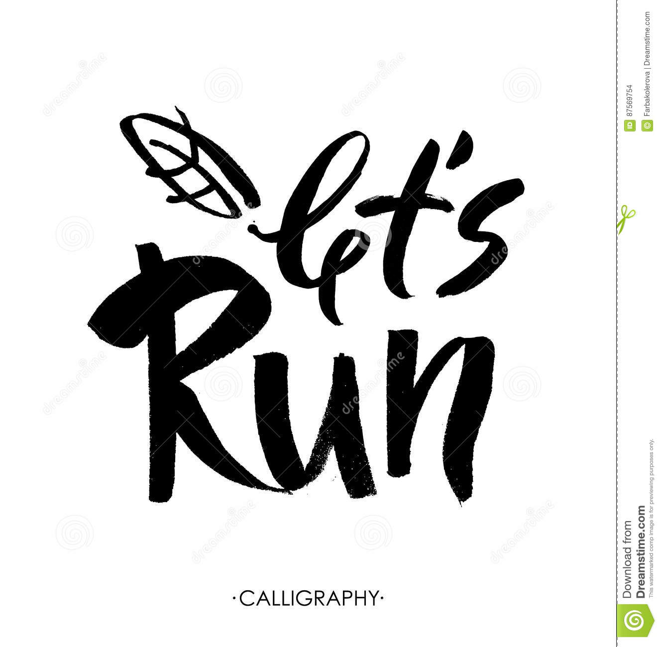 Lets Run Lettering Inspiration Quote Modern Brush Calligraphic Style Hand And Custom Typography For Your Design Vector