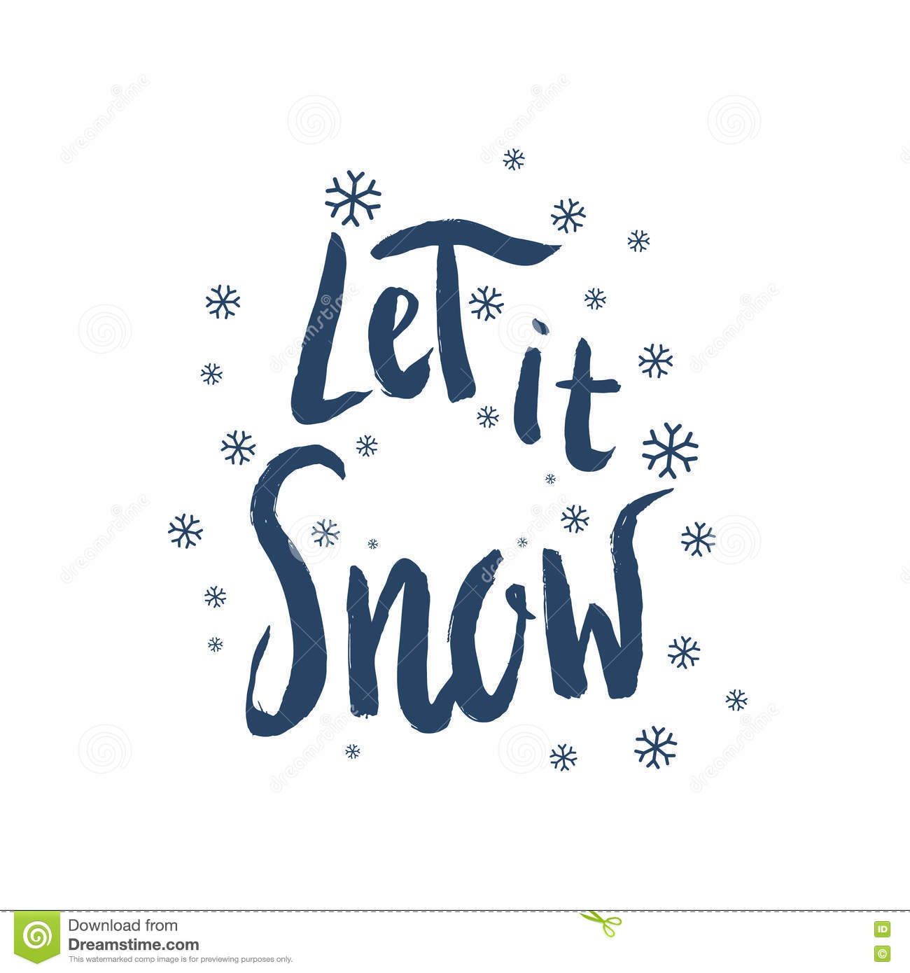 Let It Snow Hand Drawn Phrase Isolated On White Background Stock