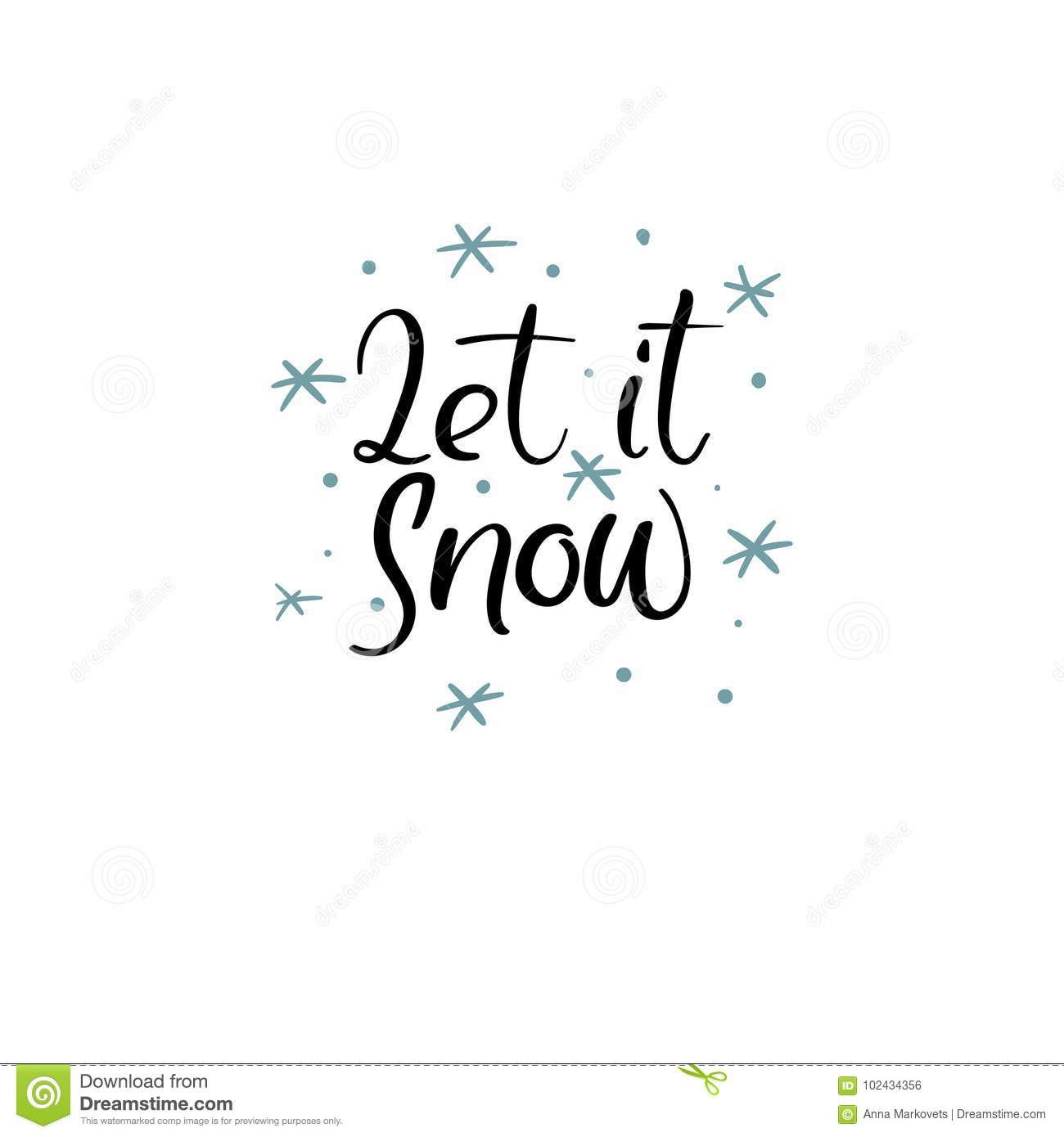 Let It Snow Hand Lettering Greeting Card. Vector Illistration. Modern Calligraphy.