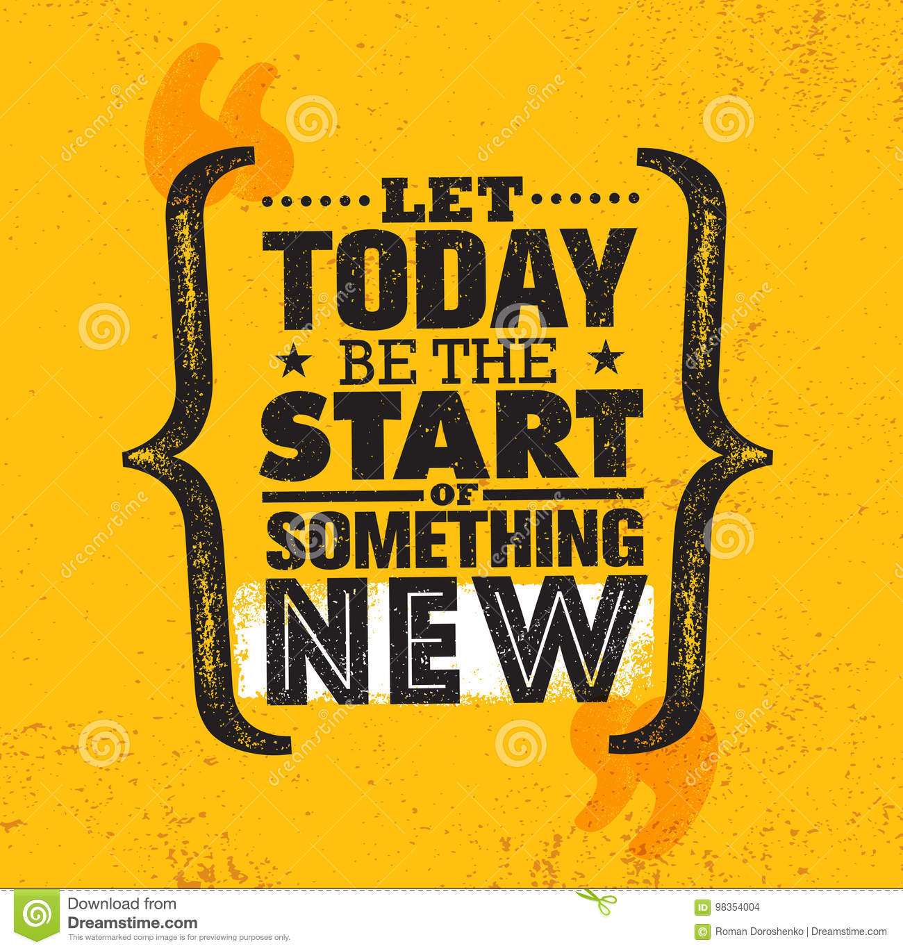 let today be the start of something new inspiring creative