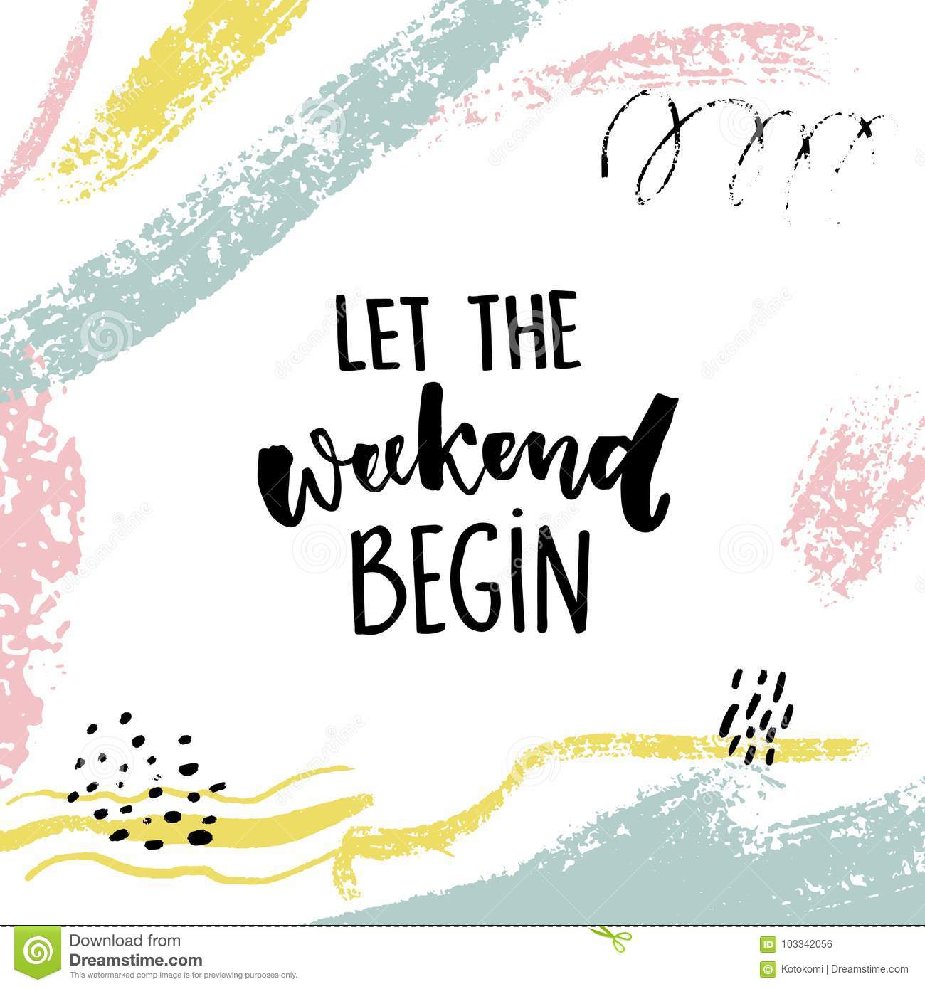 Fun Quote Let The Weekend Beginfun Quote About Saturday Office Motivation