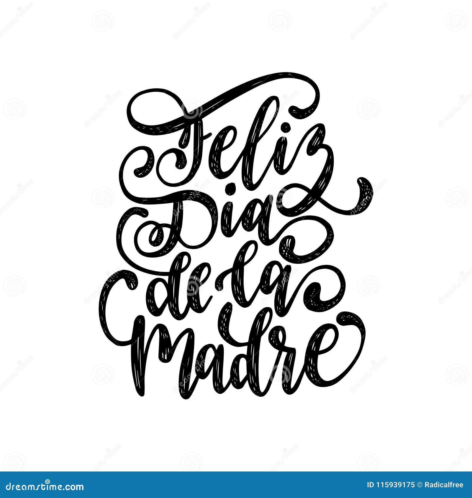 Letras de la mano de Feliz Dia De La Madre Traducción a partir del día de madres feliz español Caligrafía del vector en el fondo