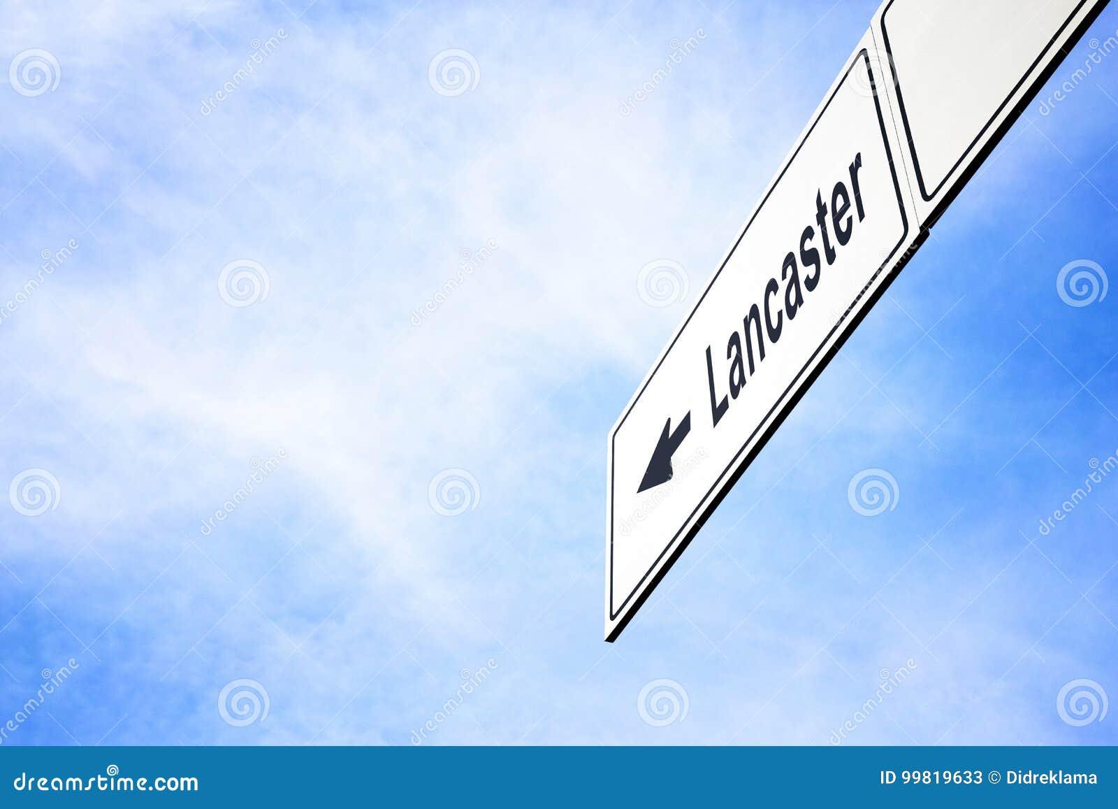 Letrero que señala hacia Lancaster