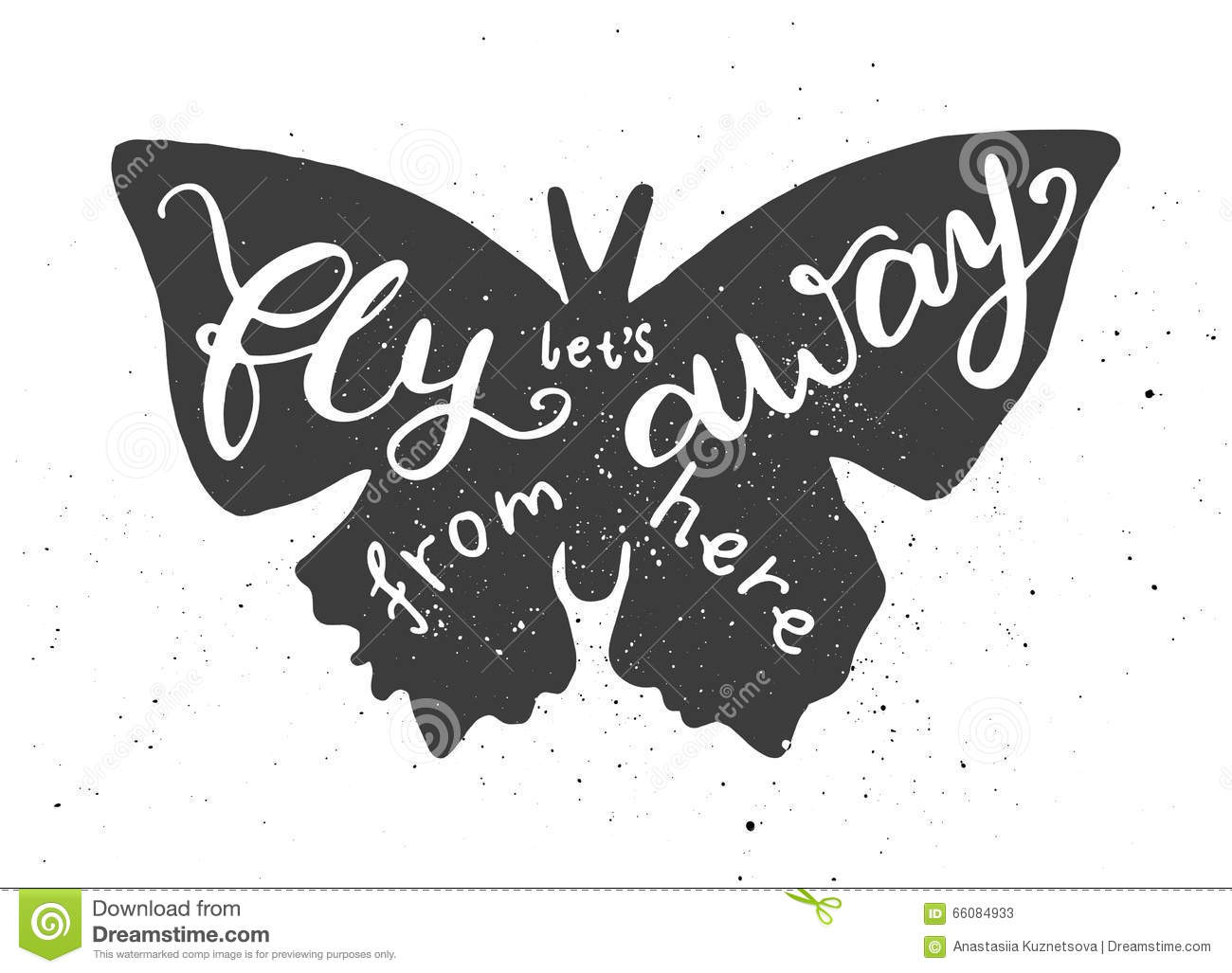 c012ed7fc Lets Fly Away From Here Lettering In Butterfly. Stock Vector ...