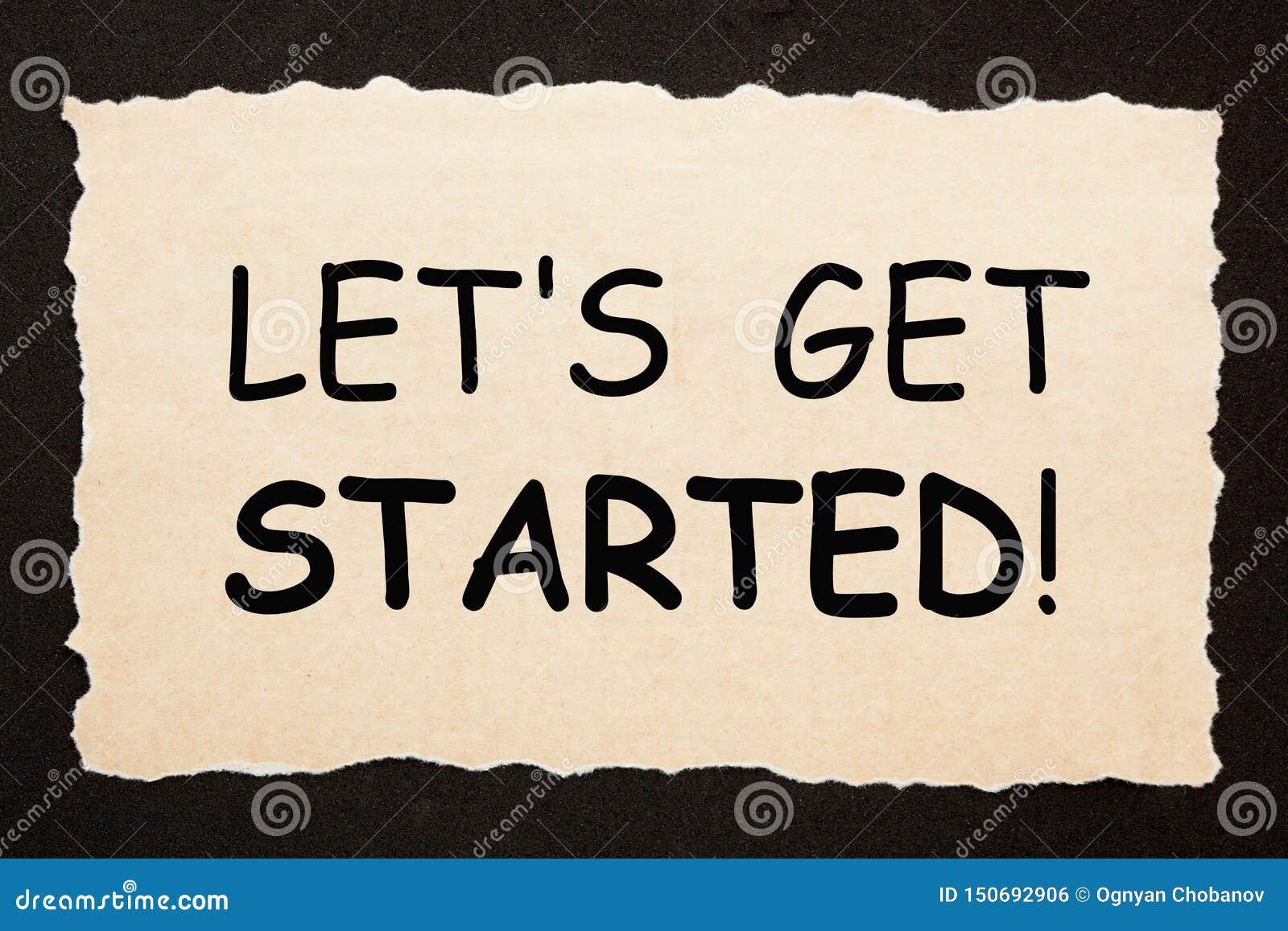 Let`s Get Started