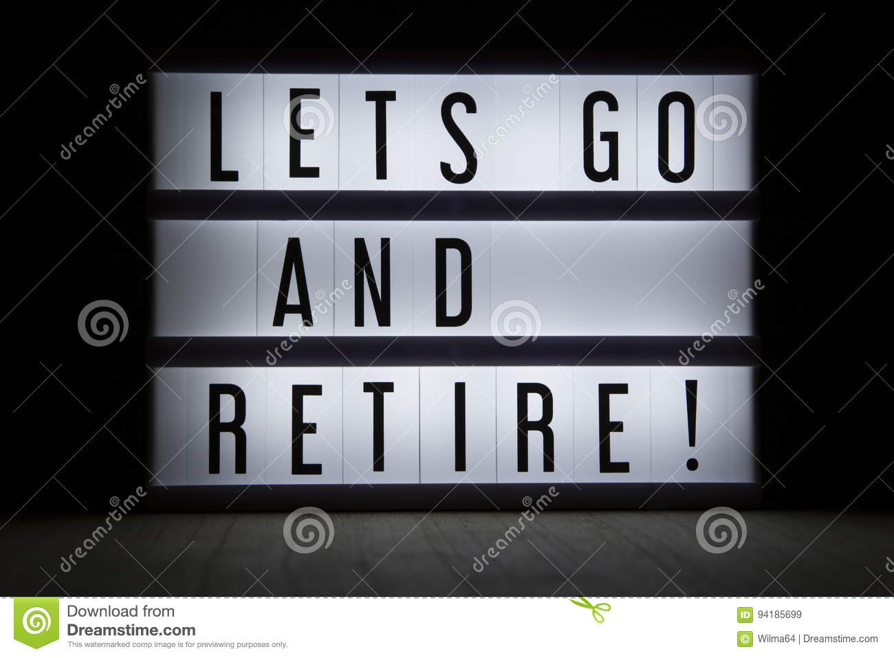 Lets go and retire