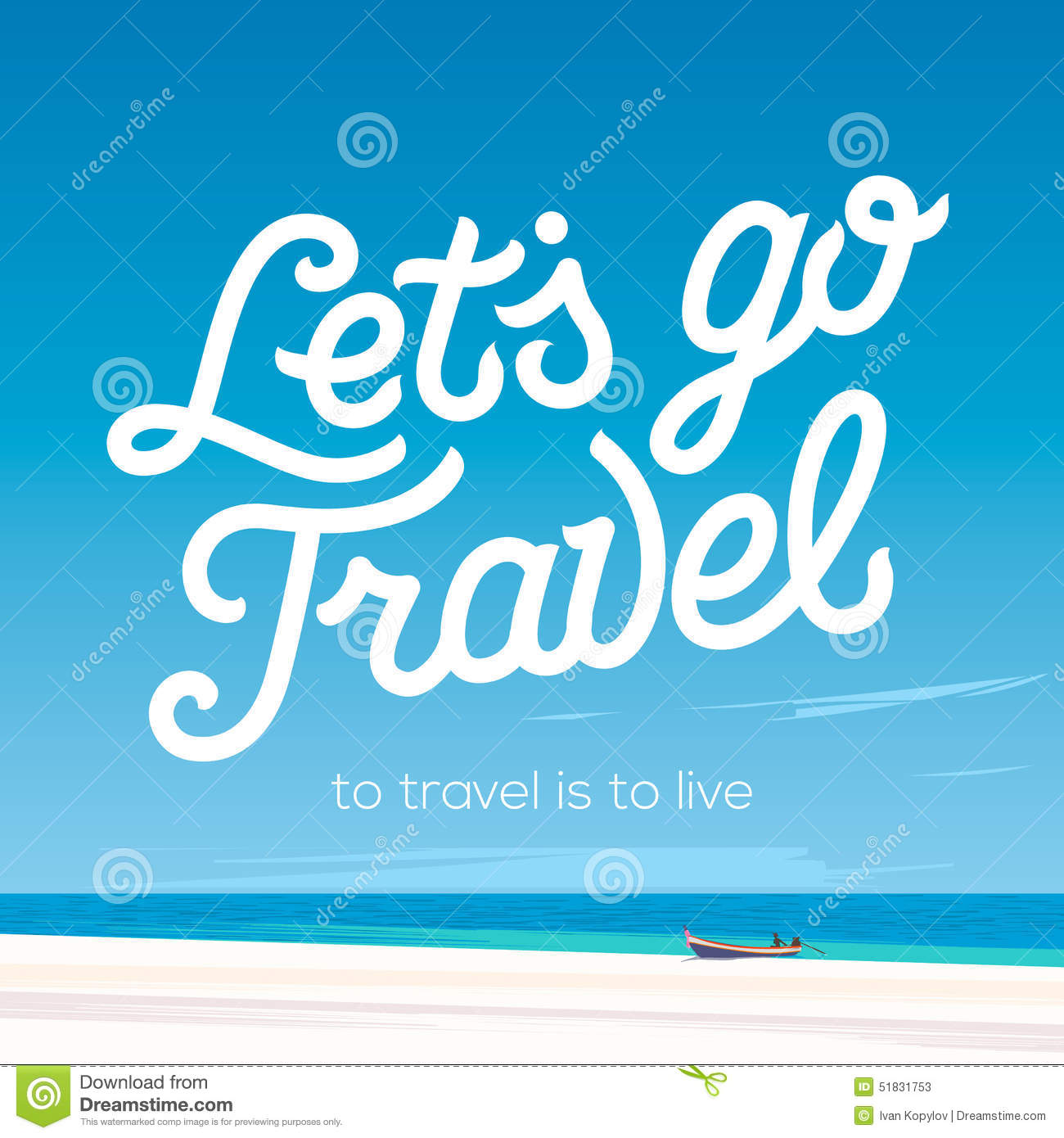 Go Travel Vacations: Lets Go Travel. Vacations And Tourism Concept Stock Vector
