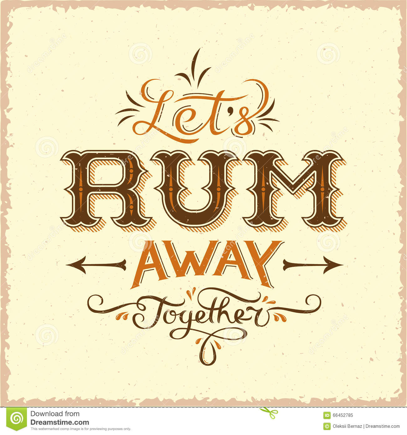 Lets Rum Away Together Abstract Vintage Vector Lettering Poster