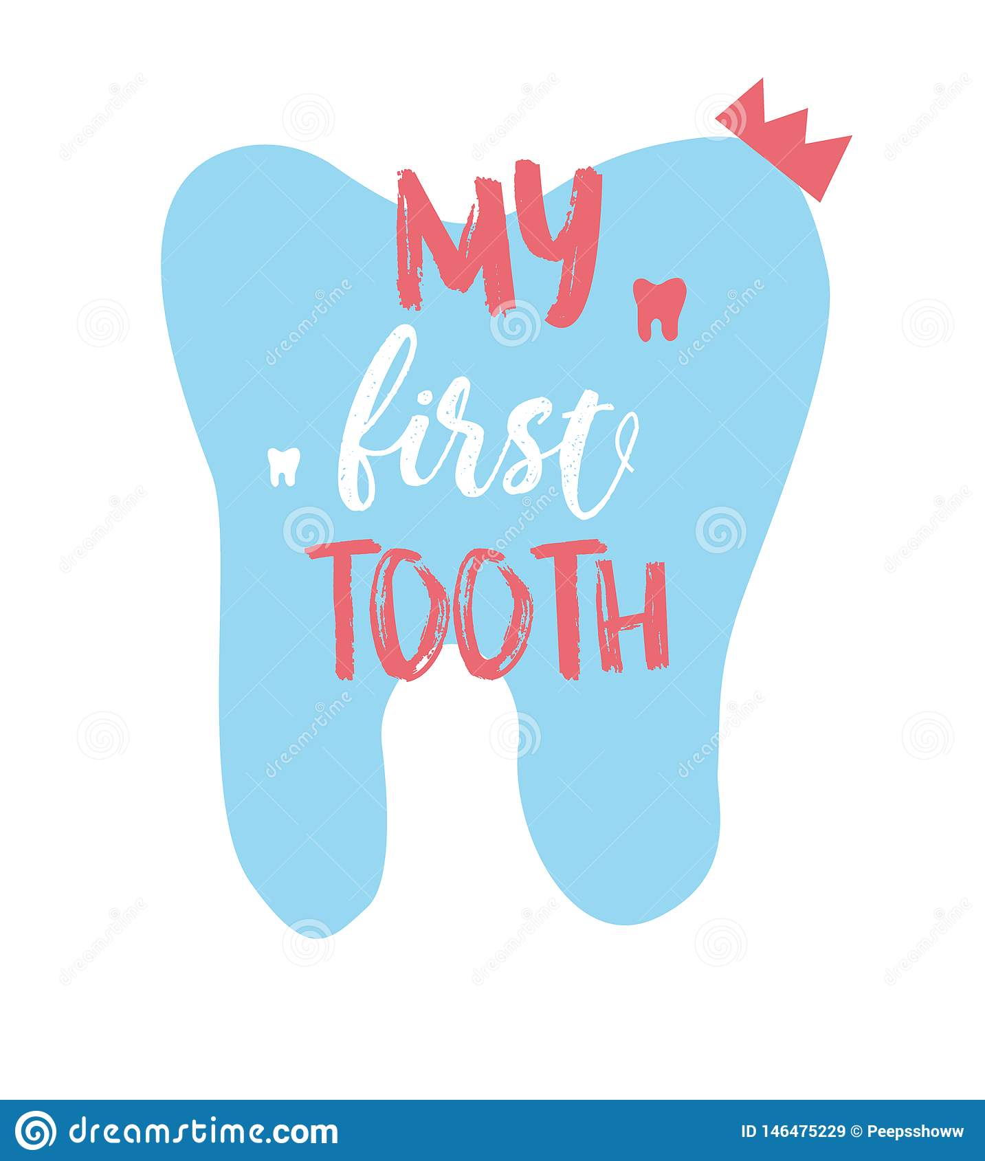 Lettering illustration of My first tooth. Ready congratulations for baby, parents. Typography poster with dental care quote, tooth