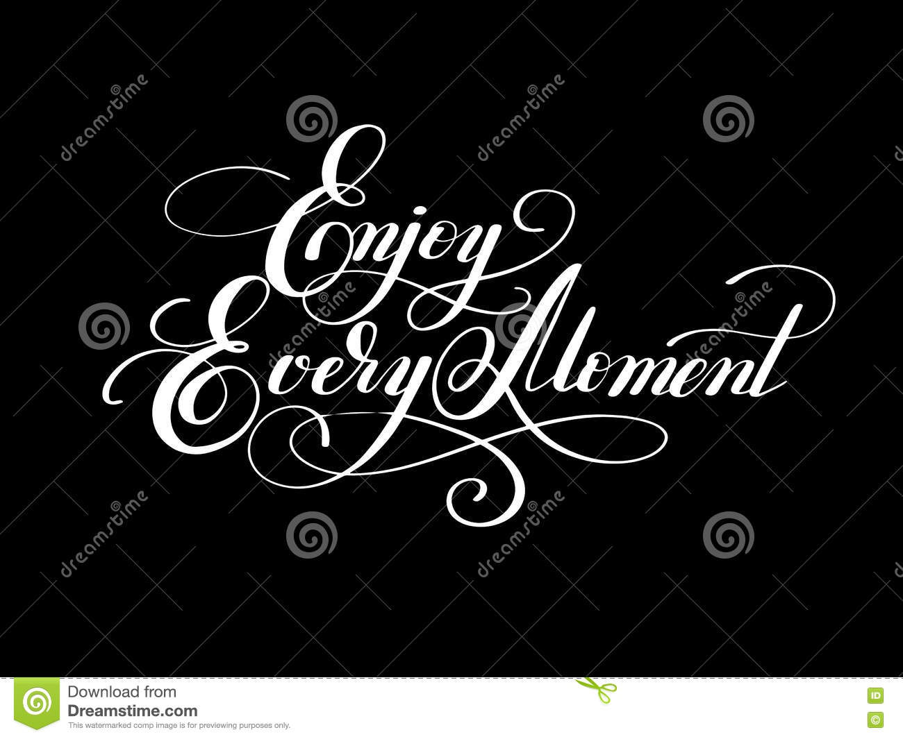 Lettering inscription enjoy every moment motivation quote