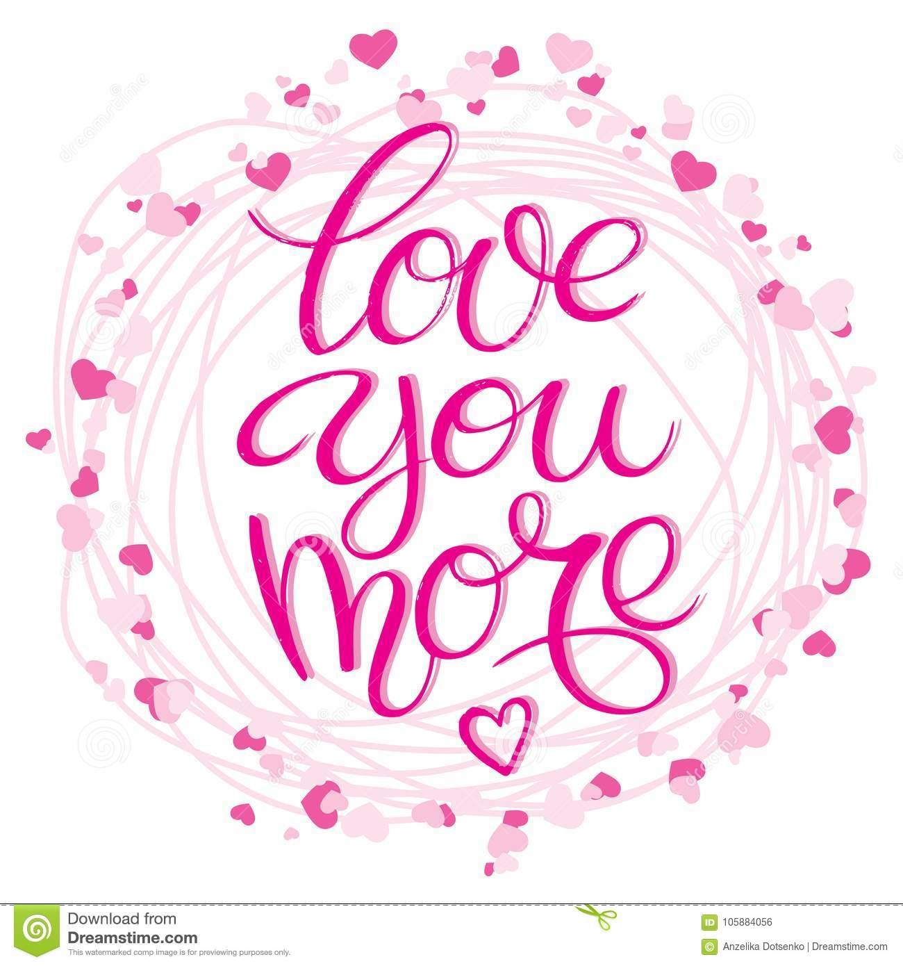 Lettering With Positive Hand Drawn Love Quote Love You More