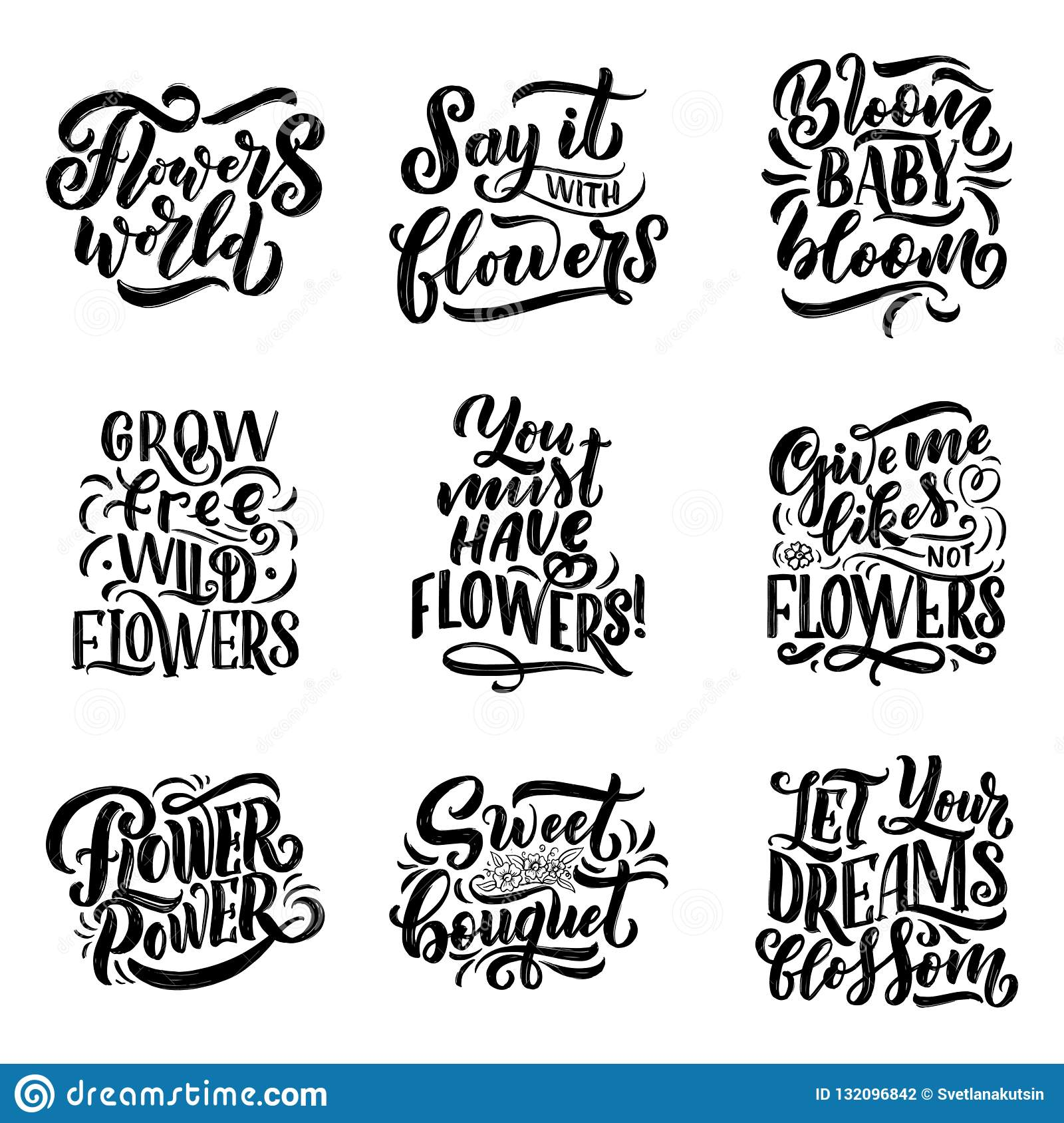 Lettering Quotes About Flowers Illustration Made In Vector