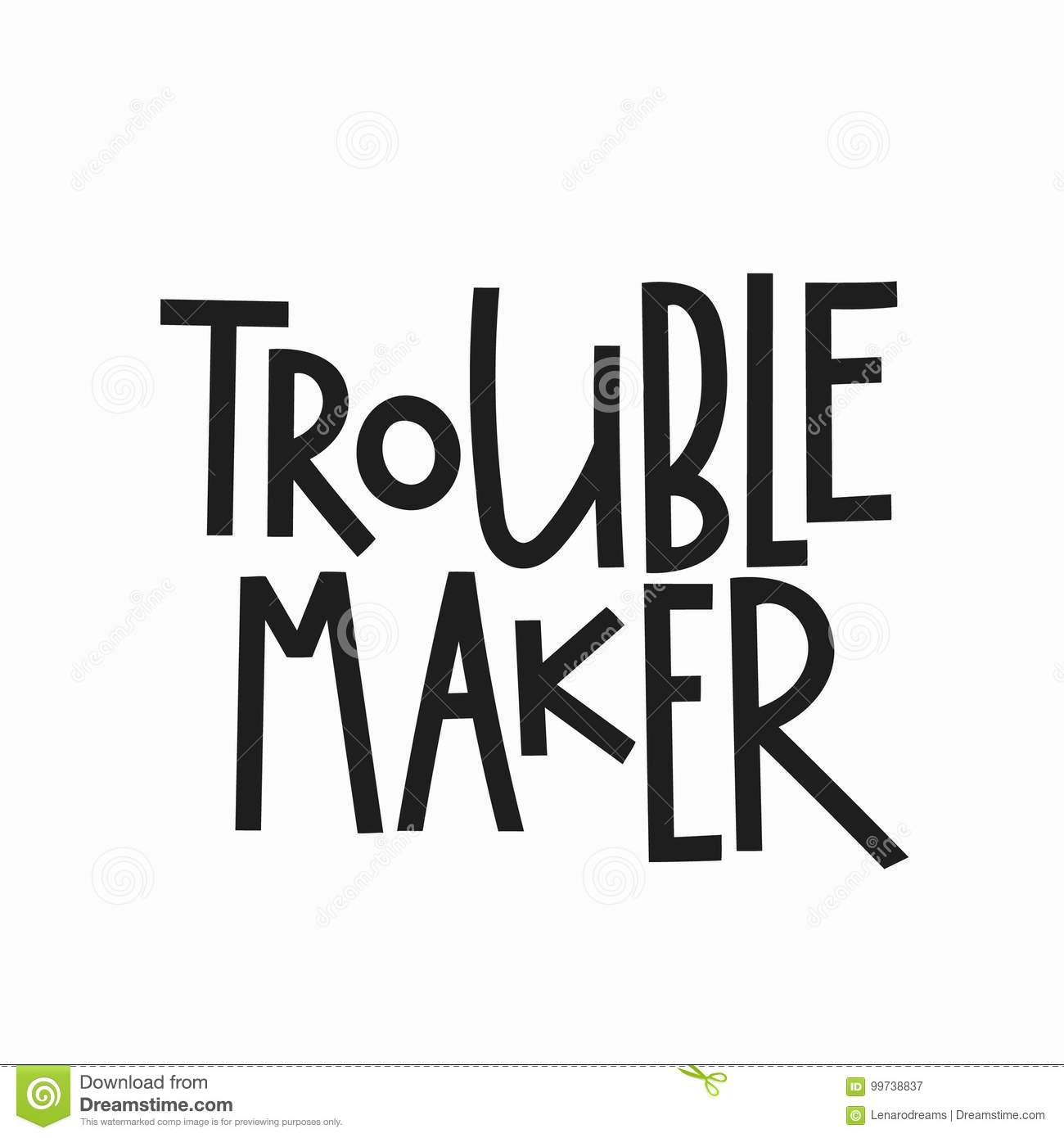 Image of: Aesthetic Trouble Maker Tshirt Quote Lettering Calligraphy Inspiration Graphic Design Typography Element Hand Written Postcard Cute Simple Sign Appsftw Lettering Typography Calligraphy Overlay Stock Illustration