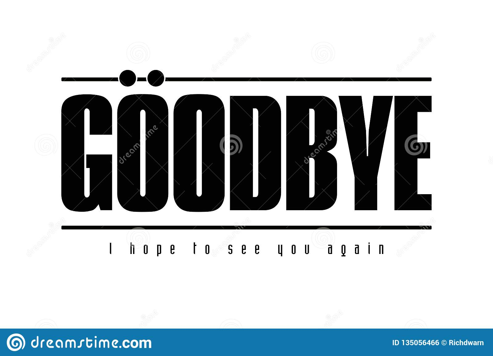 Goodbye I Hope To See You Again Stock Illustration Illustration Of Abour Fortune 135056466