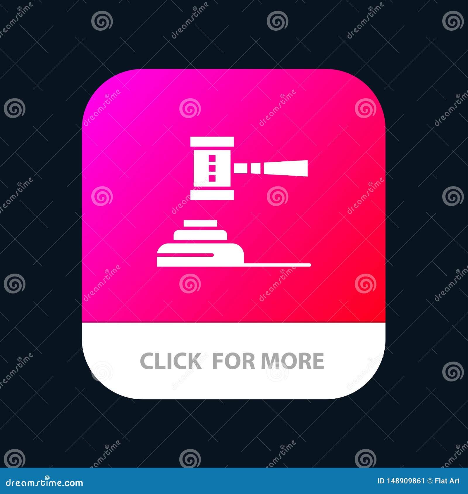 Ley, acción, subasta, corte, mazo, martillo, juez, botón móvil legal del App Android y versión del Glyph del IOS