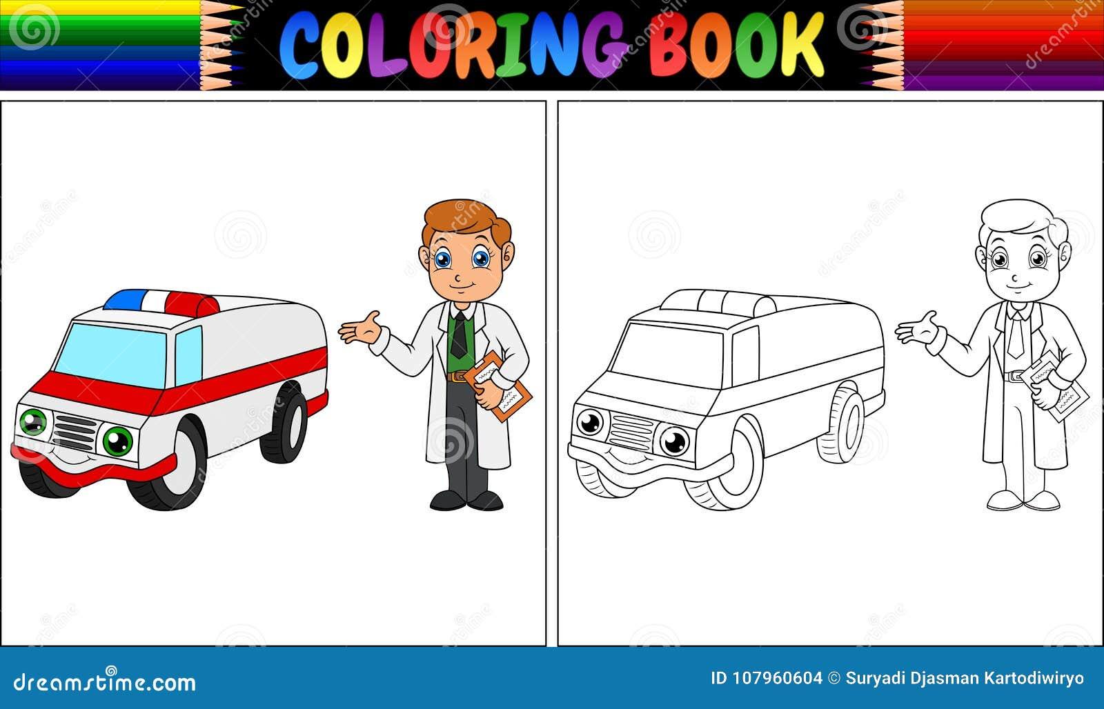 Libro Da Colorare Con La Giovane Automobile Dell Ambulanza E Di Medico Illustrazione Vettoriale Illustrazione Di Emergenza Formazione 107960604