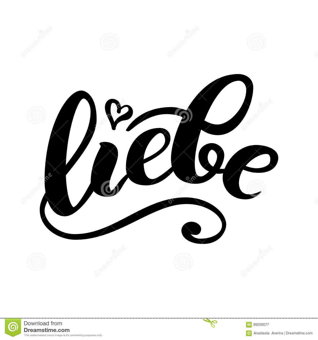 Liebe - LOVE in German. Happy Valentines day card, Hand-written lettering isolated on white. Vector illustration.