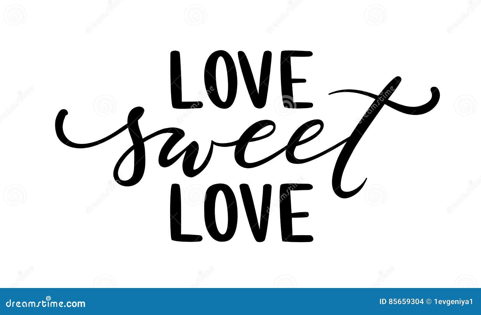 Lieben Sie Süße Gezeichnete Kreative Kalligraphie Der Liebe Hand Und